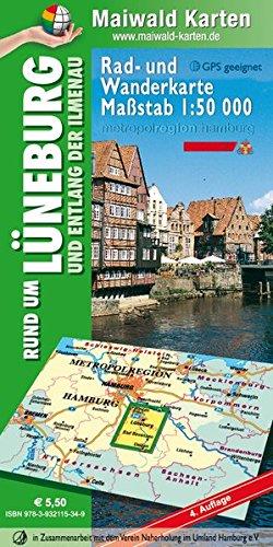 Lüneburg = Rad- und Wanderkarte - Rund um Lüneburg und entlang der Ilmenau: Maßstab 1:50.000 - GPS geeignet - Kartennetz: Gauß-Krüger-Projektion auf ... - Maßstab 1:50.000 - GPS geeignet)