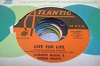 CARMEN MCRAE & HARBIE MANN 45 RPM Live For Life / Cottage For Sale