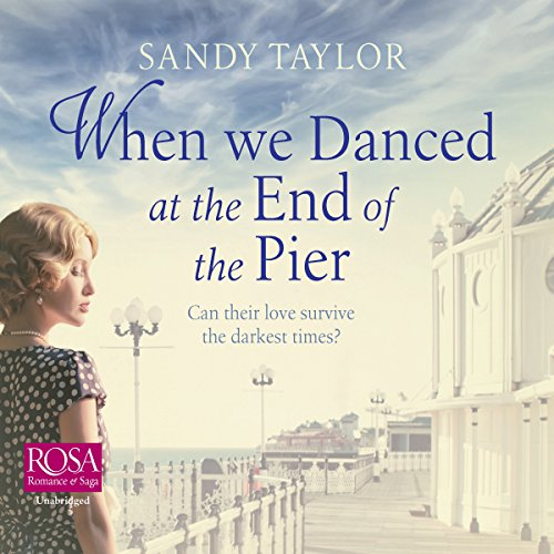 When We Danced at the End of the Pier audiobook cover art