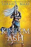 Kingdom of Ash: 6 (Throne of Glass)