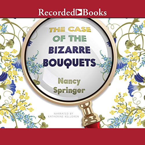 The Case of the Bizarre Bouquets audiobook cover art