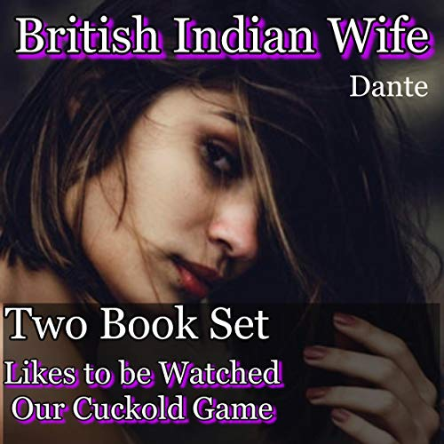 British Indian Wife: 2 Book Series Audiobook By Dante cover art