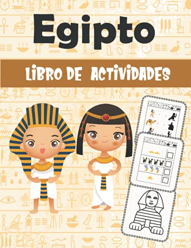 Egipto Libro De Actividades: libro de actividades para divertirse : +100 páginas para aprender a escribir letras y números, juegos, colorear, cortar, puzzles | para niños (4-8 9-12)