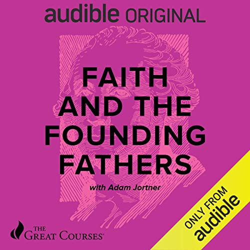 Faith and the Founding Fathers audiobook cover art