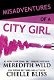 Misadventures of a City Girl (English Edition)