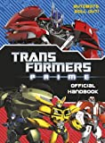 Transformers Prime: Official Handbook by Hasbro Entertainment & Licensing (France) (2012-04-26)