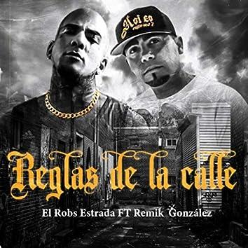 Reglas de la Calle (feat. Remik Gonzalez)