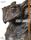 Jean Carriès (1855-1894) La matière de l'étrange
