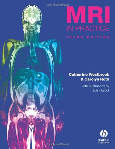 MRI in Practice (3rd Edition)