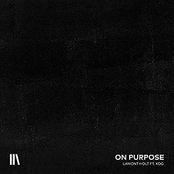 On Purpose (feat. KDG)