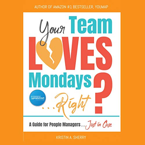 Your Team Loves Mondays (...Right?) cover art