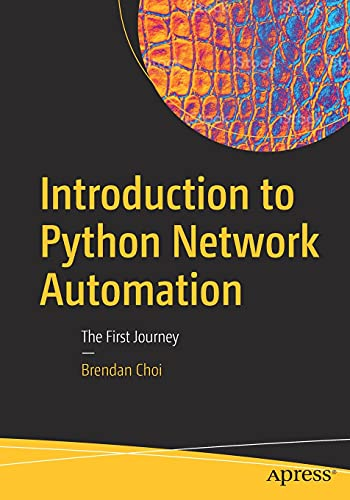 Introduction to Python Network Automation: The First Journey Front Cover
