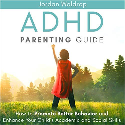 Couverture de ADHD Parenting Guide