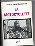 La motocyclette - Editions Gallimard - 28/03/1963