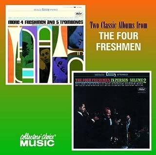 More 4 Freshmen and 5 Trombones / The Four Freshmen in Person, Vol. 2