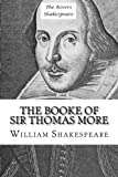 The Booke of Sir Thomas More (The Rivers Shakespeare) (Volume 39)