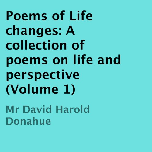 Poems of Life Changes audiobook cover art