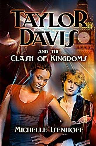 Taylor Davis and the Clash of Kingdoms (Volume 2)