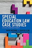 Special Education Law Case Studies