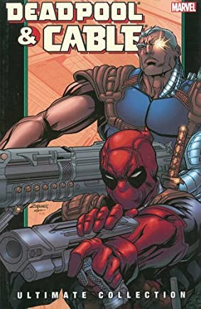 Deadpool & Cable Ultimate Collection Book 2 TPB