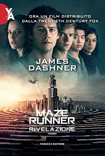 La rivelazione. Maze Runner: 3