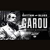 Songtexte von Garou - Rhythm and Blues