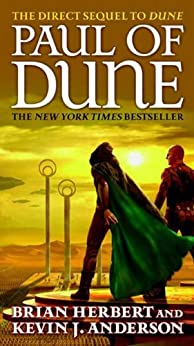 Paul of Dune: Book One of the Heroes of Dune by [Brian Herbert, Kevin J. Anderson]