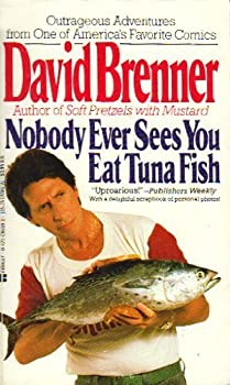 Nobody Ever Sees You Eat Tuna Fish 0425098990 Book Cover