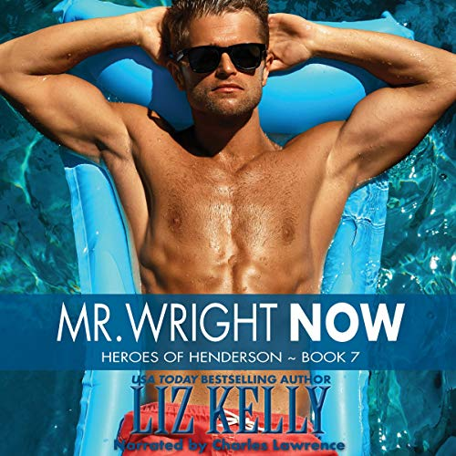 Mr. Wright Now Audiobook By Liz Kelly cover art