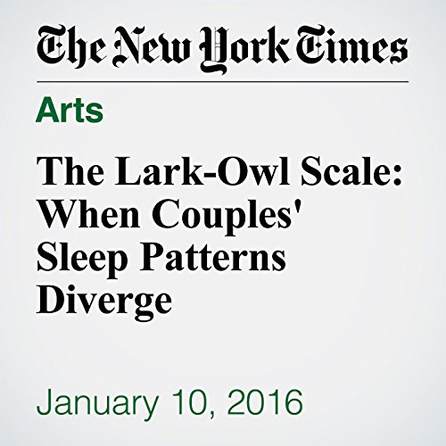 The Lark-Owl Scale: When Couples' Sleep Patterns Diverge cover art