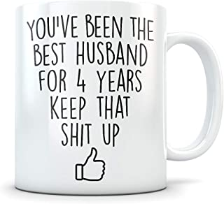4th Anniversary Gift for Men - Funny 4 Year Wedding Anniversary for Him - Best Marriage Coffee Mug I Love You Husband for Couples Celebrating Their Relationship