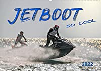 Jetboot - so cool (Wandkalender 2022 DIN A2 quer): Jetboot - unbeschreibliches Fahrgefuehl mit viel Suchtpotenzial. (Monatskalender, 14 Seiten )
