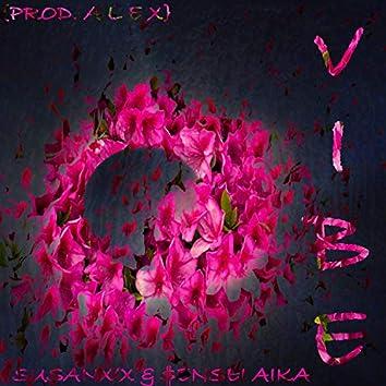 Vibe (feat. $ensei Aika)