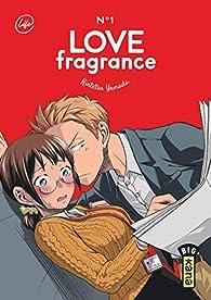 Love Fragrance, tome 1 par Yamada