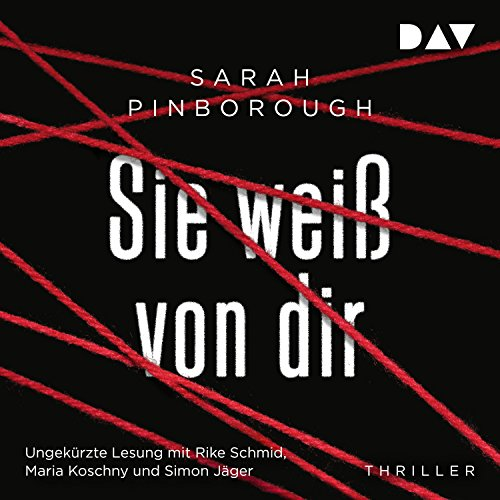 Sie weiß von dir                   De :                                                                                                                                 Sarah Pinborough                               Lu par :                                                                                                                                 Rike Schmid,                                                                                        Maria Koschny,                                                                                        Simon Jäger                      Durée : 13 h et 24 min     Pas de notations     Global 0,0