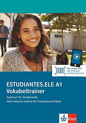 Estudiantes.ELE A1 Vokabeltrainer: Spanisch für Studierende. Heft inklusive Audios für Smartphone/Tablet (Estudiantes.ELE / Spanisch für Studierende)