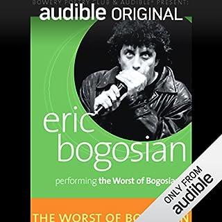 The Worst of Bogosian, Volume One audiobook cover art