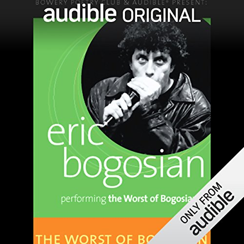 The Worst of Bogosian, Volume One audiobook cover art