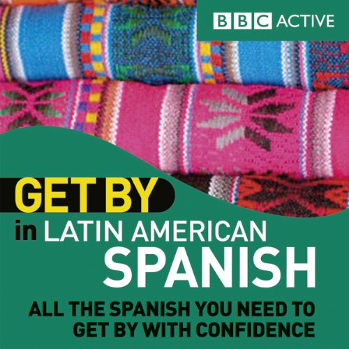 Get By in Latin American Spanish audiobook cover art