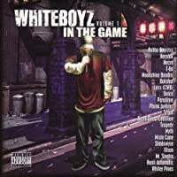 Whiteboyz in the Game