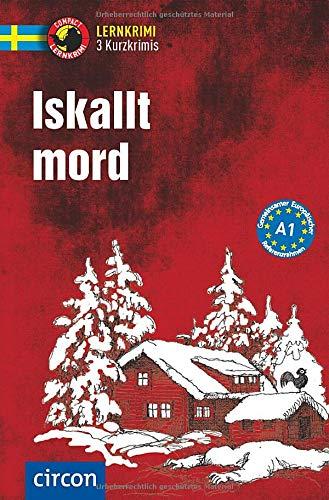 Iskallt mord: Schwedisch A1 (Compact Lernkrimi - Kurzkrimis)