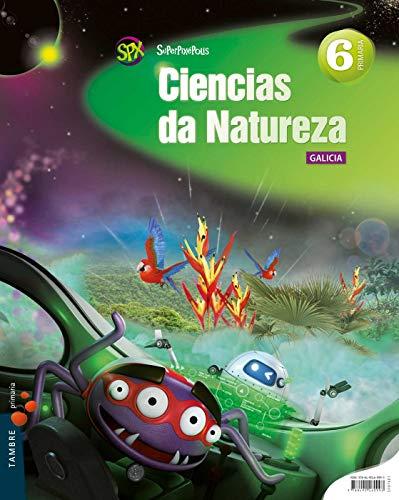 Ciencias da Natureza 6º Primaria - Galicia (Superpixépolis) - 9788490460993