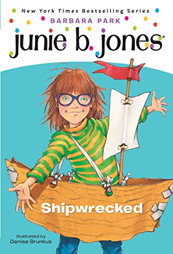 Junie B. Jones #23: Shipwreckedの詳細を見る