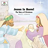 Jesus is Born! The Story of Christmas (God Loves Me)