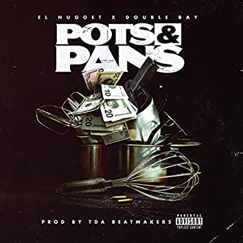 Pots & Pans (feat. Double Bay)