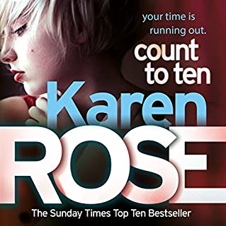 Count to Ten     Chicago, Book 5              By:                                                                                                                                 Karen Rose                               Narrated by:                                                                                                                                 Edoardo Ballerini                      Length: 16 hrs and 39 mins     3 ratings     Overall 4.3