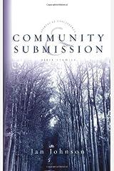 Community & Submission (Spiritual Disciplines Bible Studies) Kindle Edition
