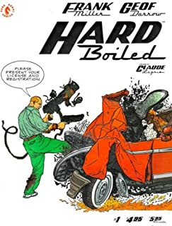 Hard Boiled #1 - First Book of Three - Frank Miller