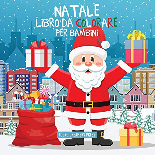 Natale libro da colorare per bambini: Per bambini di 4-8 anni: 11