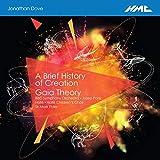 Brief History of Creation/Gaia Theory